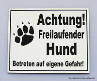 Achtung freilaufender Hund,Gravur Schild,Weiß,20 x 15 cm,Hundeschild,Warnschild