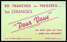 """Buvard Publicitaire, En tranches ou pressées, les oranges """"POUR VOUS"""""""