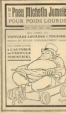 PUBLICITE PNEUS MICHELIN JUMELE POUR POIDS LOURDS BIBENDUM 1910