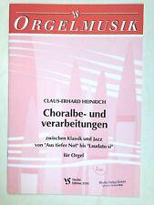 Noten. Heinrich. Choralbe- und verarbeitungen.    Für Orgel.