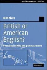 British or American English?: A Handbook of Word and Grammar Patterns (Paperback