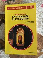 Il Giallo Mondadori 3156 - Ian Morson - La crociata di Falconer