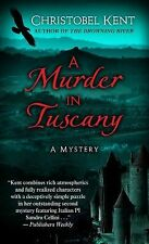 A Murder in Tuscany by Dorothy Garlock and Christobel Kent (2011, Hardcover,...