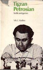 TIGRAN PETROSIAN HIS LIFE AND GAMES VIK L.VASILIEV BATSFORD SCACCHI (EA410)