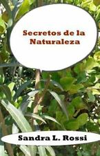 Secretos de la Naturaleza by Sandra Rossi (2016, Paperback)