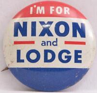 1960 I'm For Nixon Lodge Pin Button Pinback Richard Presidential Campaign