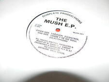 "The Mush  ‎– The Mush E.P.  1992 USED 12""  Dubplate Productions ‎"