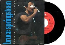 BRUCE SPRINGSTEEN disco 45 giri TOUGHER THAN THE REST + LIVE Made in Holland