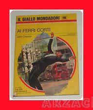Gialli Mondadori 1196 AI FERRI CORTI Creasey 1972
