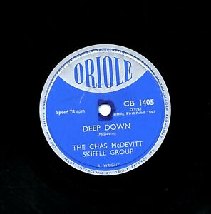 VERY RARE CHAS McDEVITT 78   DEEP DOWN / ACROSS THE BRIDGE  UK ORIOLE CB 1405 E-