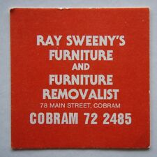 RAY SWEENY'S FURNITURE & REMOVALIST 78 MAIN COBRAM 722485 BOWLING CLUB COASTER