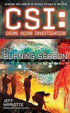 CSI: Crime Scene Investigation: The Burning Season by Jeff Mariotte - New Book