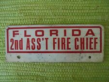 Vintage FLORIDA 2nd Ass't Fire Chief LICENSE PLATE TOPPER Dept Badge Metal Tag