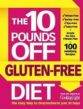 10 Pounds Off - The Gluten-Free Diet by John Hastings and Cooking Light Magazin…
