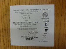 23/04/1984 Ticket: Manchester City v Huddersfield Town. Any faults are noted in