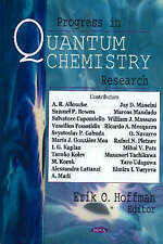 Progress in Quantum Chemistry Research - New Book Erik O. Hoffman