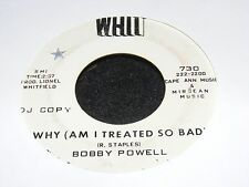 60s Deep Soul 45 rpm Singl BOBBY POWELL Whit White Label Why Am I Treated So Bad