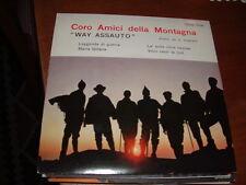 """CORO AMICI DELLA MONTAGNA WAY ASSAUTO """" LA' SULLE CIME..."""" E.P. ITALY'66"""