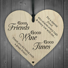 Good Friends Good Wine Good Times Wooden Hanging Heart Friendship Alcohol Plaque