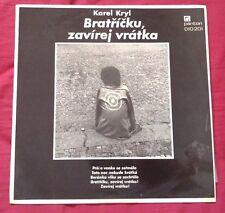 KAREL KRYL - Bratricku, Zavirej Vratka ORIG 1969 CZECH PROTEST FOLK LP MEGA RARE