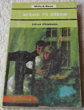 LILIAN CHISHOLM Afraid To Dream 1969 Mills & Boon #340
