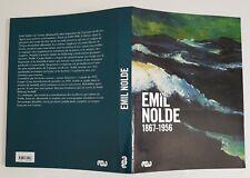 EMIL NOLDE. Exposition Grand Palais PARIS / Musée Fabre Montpellier 2008/09