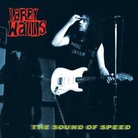 Larry Wallis - The Sound Of Speed (NEW CD)