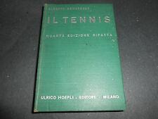 1935 Alberto Bonacossa - Il Tennis - Manuali Hoepli 4° Edizione