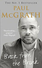 Back from the Brink: The Autobiography by Paul McGrath (Paperback, 2007)