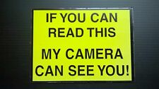 CCTV WARNING SIGNS - MY CAMERA CAN SEE YOU - RIGID COMPOSITE MATERIAL