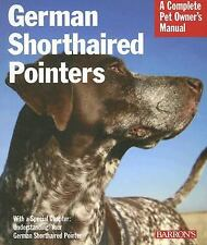 German Shorthaired Pointers (Complete Pet Owner's Manual)-ExLibrary