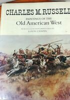 Charles M. Russell Paintings Of The Old American West 1978 Louis Chapin