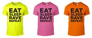 Eat Sleep Rave Repeat Printed Neon T-Shirt Techno Funny 80s 90s Unisex S-XXL