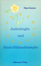 ASTROLOGIE UND BACH-BLÜTENTHERAPIE - Peter Damian - Aquamarin Verlag BUCH