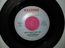 THE SPARTANS / I Won't Be Taken - Who Told The Lie? / Keltone 1002  45rpm Vinyl