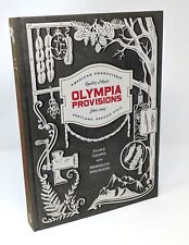 Olympia Provisions: Cured Meats & Tales from American Charcuterie & Salumeria
