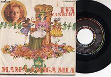 IVA ZANICCHI raro disco 45 giri MADE in SPAIN canta in spagnolo MAMA AMIGA MIA