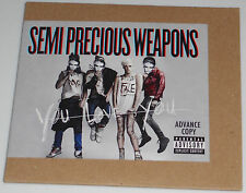 Semi Precious Weapons: You Love You Advance Copy CD
