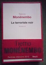 LE TERRORISTE NOIR TIERNO MONENEMBO ROMAN WWII RESISTANCE