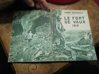 Le Fort de Vaux Henry Bordeaux Bataille de Verdun Guerre 14.18