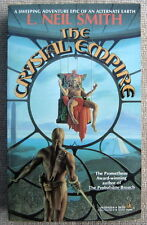 Crystal Empire by L. Neil Smith PB 1st Tor 55435 Epic of an alternate Earth