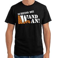 Scheiss die Wand an Olm Sprüche Geschenk Lustig Spaß Comedy Fun Spruch T-Shirt