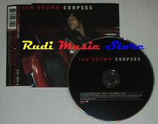 CD Singolo IAN BROWN Corpses 1998 uk POLYDOR 569 655-2 mc dvd (S1)