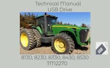 John Deere 8130 8230 8330 8430 8530 Tractor Technical Repair Manual Tm2270