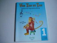 Schule für Sopranblockflöte, Von Ton zu Ton für Kinder ab 6 Jahre neuwertig