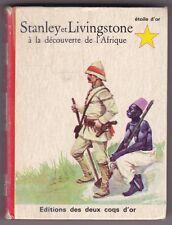 Stanley et Livingstone à la découverte de l'Afrique  collection l'étoile d'or