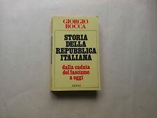 Giorgio Bocca - Storia della repubblica italiana - Rizzoli - Prima edizione 1982