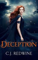 Deception: Number 2 in series (Courier's Daughter Trilogy), Redwine, C.J., New c