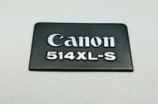 CANON 514 XL-S Super 8 8mm Movie Camera • Replacement Name Plate Tag