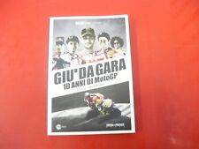 GIU DA GARA 10 ANNI DI MOTOGP-FIVE STORE-2011